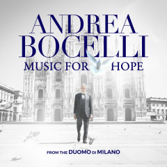 Music For Hope: From the Duomo di Milano - Andrea Bocelli