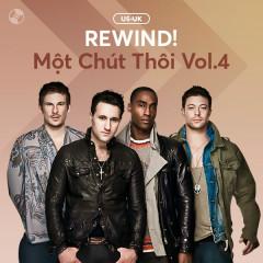 REWIND! Một Chút Thôi Vol.4 - Various Artists