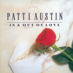 In & Out Of Love - Patti Austin