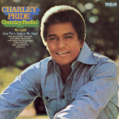 Country Feelin' - Charley Pride