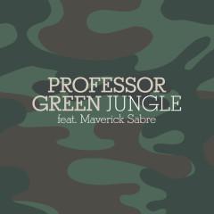 Jungle - Professor Green, Maverick Sabre