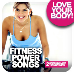 FITNESS POWER SONGS 2 - Spinning and 10K running - Various Artists