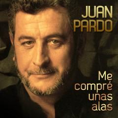 Me Compré Unas Alas [Remastered] (Remastered) (Remastered Version) - Juan Pardo