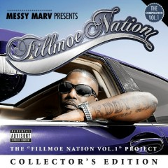Messy Marv Presents Fillmoe Nation Vol. 1 Collector's Edition - Messy Marv