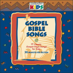 Gospel Bible Songs - Cedarmont Kids
