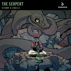 The Serpent - KSHMR, Snails