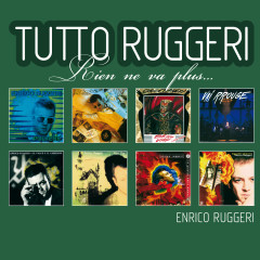 Tutto Ruggeri (Rien ne va plus) - Enrico Ruggeri