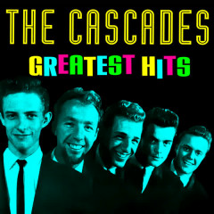 Greatest Hits - The Cascades