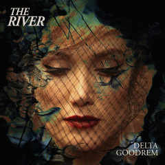 The River - Delta Goodrem