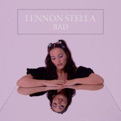 Bad (Single) - Lennon Stella