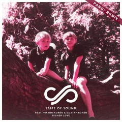 Higher Love (PANG! Remix) - State of Sound,Viktor Norén,Gustaf Norén,PANG!