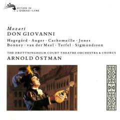 Mozart: Don Giovanni - Arnold Östman, Håkan Hagegård, Arleen Augér, Nico van der Meel, Della Jones