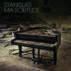 Ma solitude - Stanislas