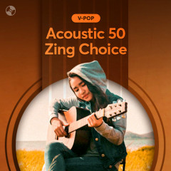 Acoustic 50: Zing Choice