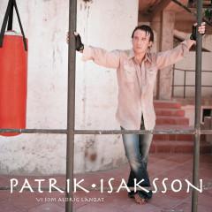 Vi som aldrig landat - Patrik Isaksson