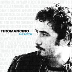 The Virgin Collection: Due Destini - Tiromancino