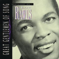 Great Gentlemen Of Song / Spotlight On Lou Rawls - Lou Rawls, Les McCann