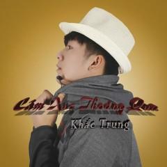 Cảm Xúc Thoáng Qua (Single) - Khắc Trung