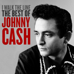 I Walk the Line: The Best of Johnny Cash - Johnny Cash