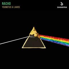 Nacho (Single) - YOUNOTUS, Lahos