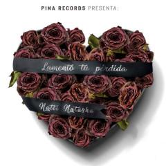 Lamento Tu Pérdida (Single) - Natti Natasha