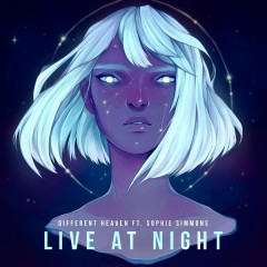 Live At Night - Different Heaven,Sophie Simmons