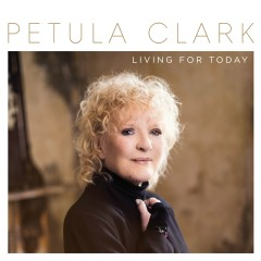 Living for Today - Petula Clark