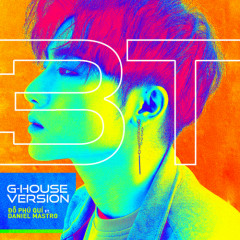 3T (Tôi Tồn Tại) (G-House Version) (Single)