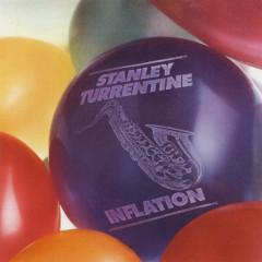 Inflation - Stanley Turrentine