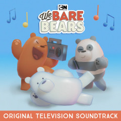 We Bare Bears (Original Television Soundtrack) - We Bare Bears