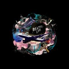 BEATFUL LIFE - DJ Juice
