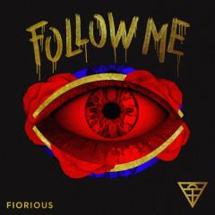 Follow Me (Remixes) - Fiorious