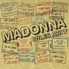 Miles Away - The Remixes - Madonna
