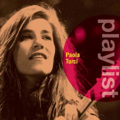 Playlist: Paola Turci - Paola Turci