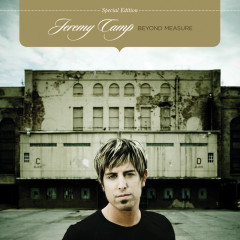 Beyond Measure (Special Edition) - Jeremy Camp