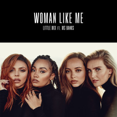 Woman Like Me - Little Mix, Ms Banks