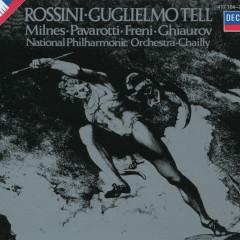 Rossini: Guglielmo Tell - Riccardo Chailly, Sherrill Milnes, Mirella Freni, Luciano Pavarotti, Nicolai Ghiaurov