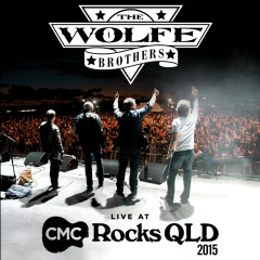 Live At CMC Rocks QLD 2015 - The Wolfe Brothers