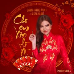 Cho Em Xin Lì Xì (Single) - Shin Hồng Vịnh, Seachains, Duck V