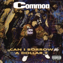 Can I Borrow A Dollar? - Common