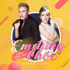 Em Đừng Khóc (EP) - Lương Gia Hùng