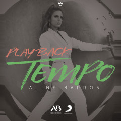 Tempo (Playback) - Aline Barros