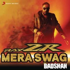 RayZR Mera Swag - Badshah,Aastha Gill