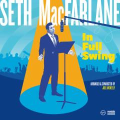 In Full Swing - Seth MacFarlane