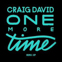 One More Time (Remixes) - Craig David
