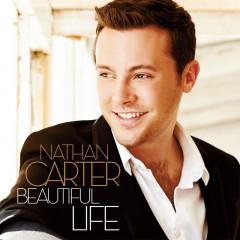 Beautiful Life (Deluxe) - Nathan Carter