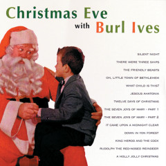 Christmas Eve - Burl Ives