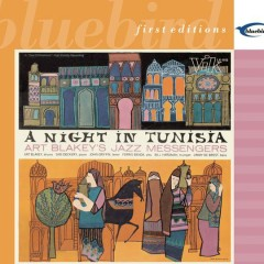 Night In Tunisia - Art Blakey