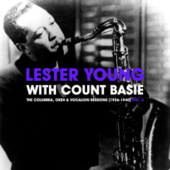 The Columbia, Okeh & Vocalion Sessions (1936-1940) Vol. 2 - Lester Young, Count Basie
