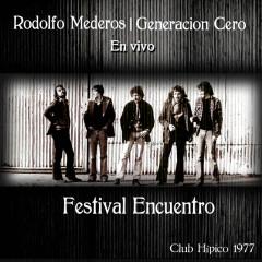 Festival Encuentro 1977 (En Vivo) - Rodolfo Mederos, Generacíon Cero, Luis Alberto Spinetta